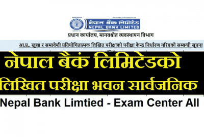 Nepal Bank Limited Published Exam Center Notice of All Exam