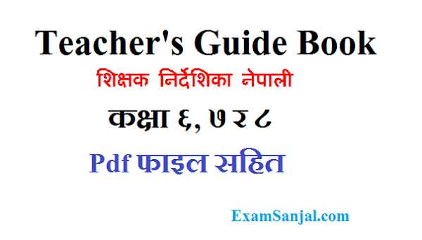 Teacher's Guide Book of Nepali Class 6,7 & 8 ( Shikshak Nirdeshika Kitab)