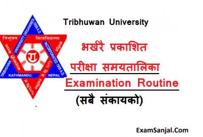 TU Exam Routine MBS, MPA, MBA E, MBM, MHM & MTTM Exam Routine TU