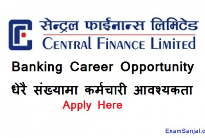 Central Finance Limited Job Vacancy Notice Banking Career Notice