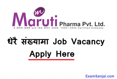 Maruti Pharma Pvt Ltd Job Vacancy Notice in Various posts