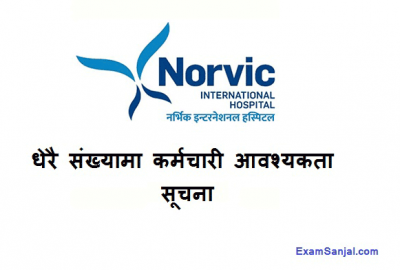 Norvic Hospital International Job Vacancy Notice Various posts