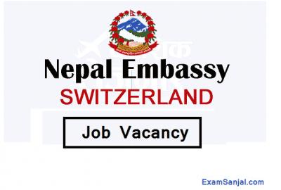 Embassy of Switzerland Job Vacancy Post for Nepal