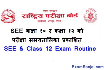 SEE Class 10 Exam Routine & Class 12 Exam Routine 2077 NEB