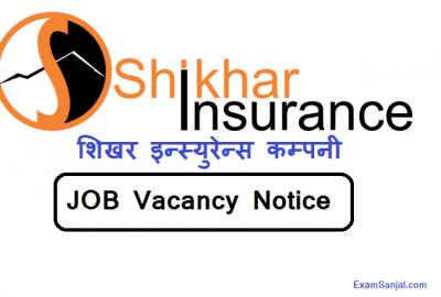 Shikhar Insurance Company Job Vacancy Notice Jobs in Nepal