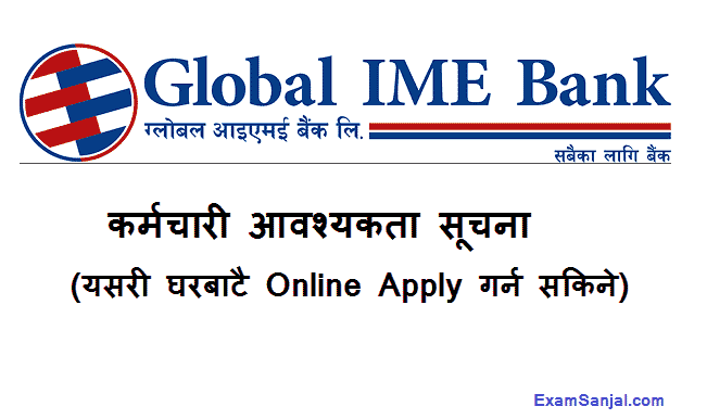 Global IME Bank Job Vacancy Notice banking jobs Nepal