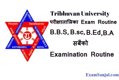 TU BBS BA Bed BSc exam routine 2078 1st 2nd year